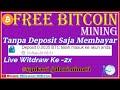 FREE BITCOIN MINING TANPA DEPOSIT MASIH TERBUKTI LEGIT ...