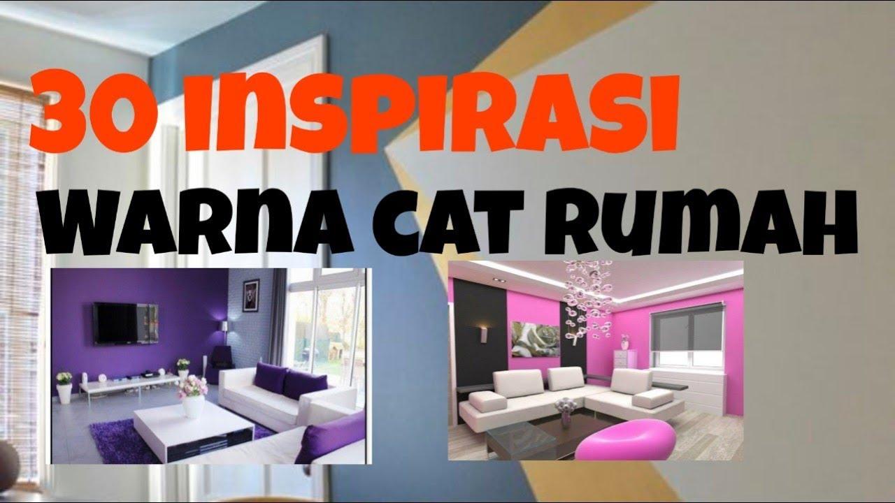 30 INSPIRASI WARNA CAT RUMAH MINIMALIS - YouTube