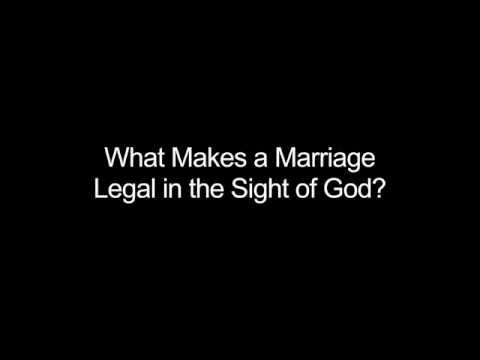 1 What Makes A Marriage Legal In The Sight Of God
