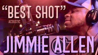 Jimmie Allen - Best Shot Video