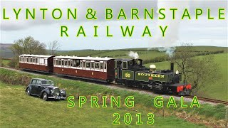 Lynton & Barnstaple Railway Autumn Gala Lyd & Restored Coaches 7 and 17 11th May 2013
