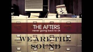 The Afters We Are The Sound