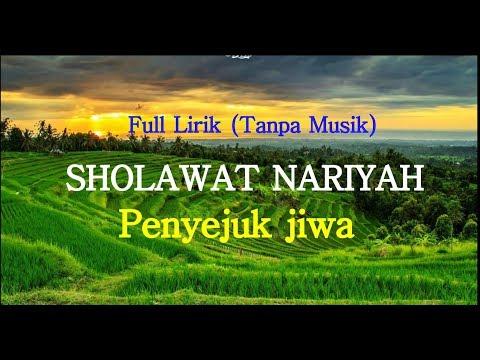 Sholawat Nariyah Tanpa Musik Full Lirik Arab