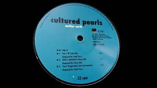 Cultured Pearls - Mother Earth (Hoff's House Edit)