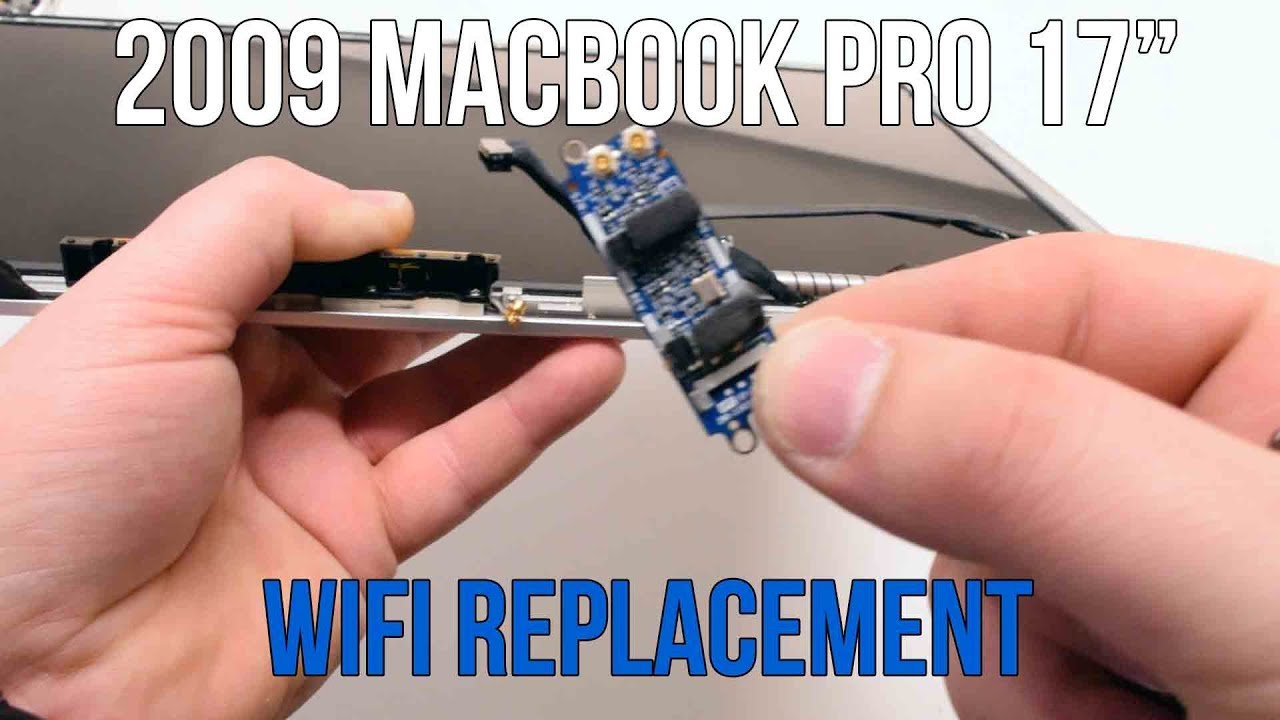"""2009 macbook pro 17"""" a1297 wifi card replacement  youtube"""
