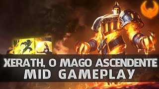 League of Legends - XERATH MID GAMEPLAY PÓS UPDATE - METEORO OP DEMAIS [PT-BR]