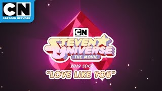 Love Like You SDCC 2019 Performance | Steven Universe| Cartoon Network