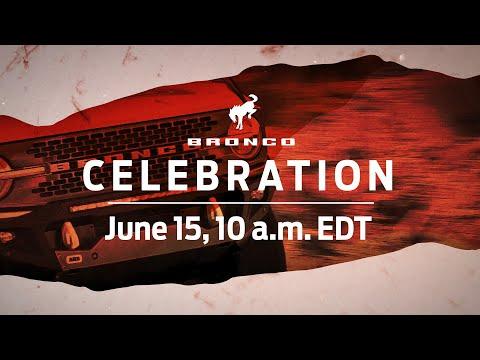 Bronco™ Celebration   Ford