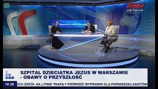 Rozmowy niedokończone: Szpital Dzieciątka Jezus w Warszawie – obawy o przyszłość