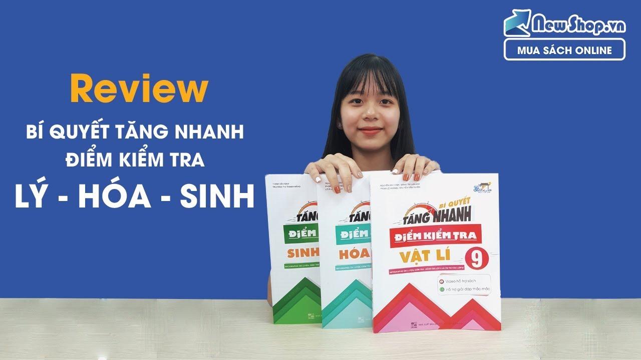 Review Bộ Sách Bí Quyết Tăng Nhanh Điểm Kiểm Tra Dành Cho Học Sinh Lớp 9