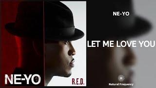 Ne-yo - let me love you (432hz)