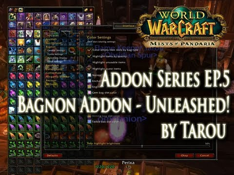 Addons EP.5 - Bagnon Addon Guide: It's Not Just Any Bag Addon!