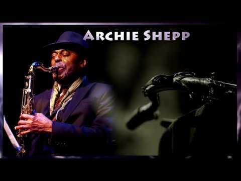 Archie Shepp - The Magic of Ju-Ju -Avant-Garde Jazz (Album)