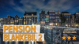 Pension Blankebil 2 hotel review Hotels in Zandvoort Netherlands Hotels