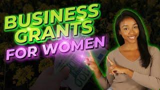 Top Business Grants for Women + SBA Awards $2.7 Million in Grants for Women