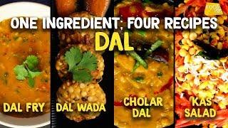 Dal Fry   Dal Wada   Kas Salad   Cholar Dal   Chana Dal Recipes