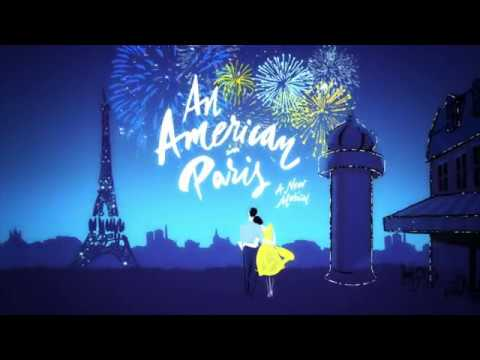 2017-2018 Broadway Season: An American in Paris
