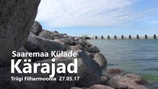 Saaremaa Külade Kärajad 2017