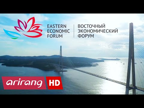 Arirang Special(Ep.354) President Park Geun-hye Attends the Eastern Economic Forum _ Full Episode