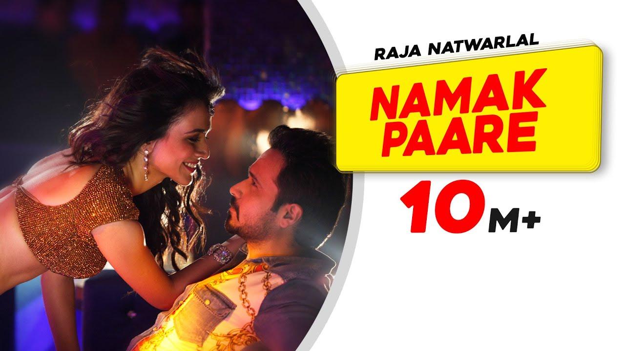 Download Namak Paare - Full Video Song - Raja Natwarlal - Mamta Sharma - Anupam Amod