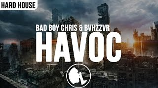 Bad Boy Chris & BVHZZVR - Havoc (Original Mix) [KML Exclusive]