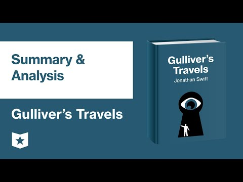 Gulliver's Travels by Jonathan Swift | Summary & Analysis