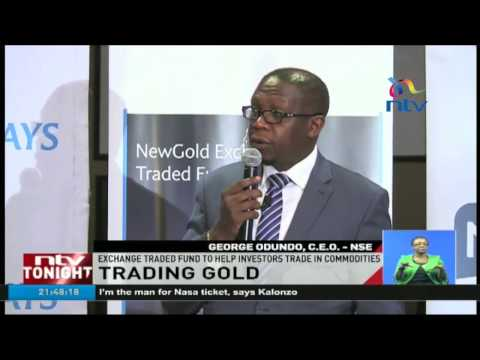 Trading in gold now a reality at the Nairobi Securities Exchange