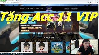Tiền Zombie v4 mở Shop bán nick : Tặng anh em Acc 11 VIP