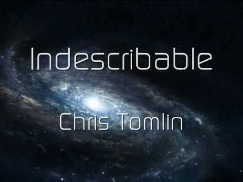 Indescribable - Chris Tomlin (Music Video With Lyrics)