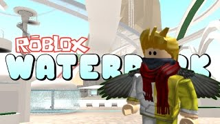 [Roblox] How to Fly without jetpack in Robloxian WaterPark (glitche still work)