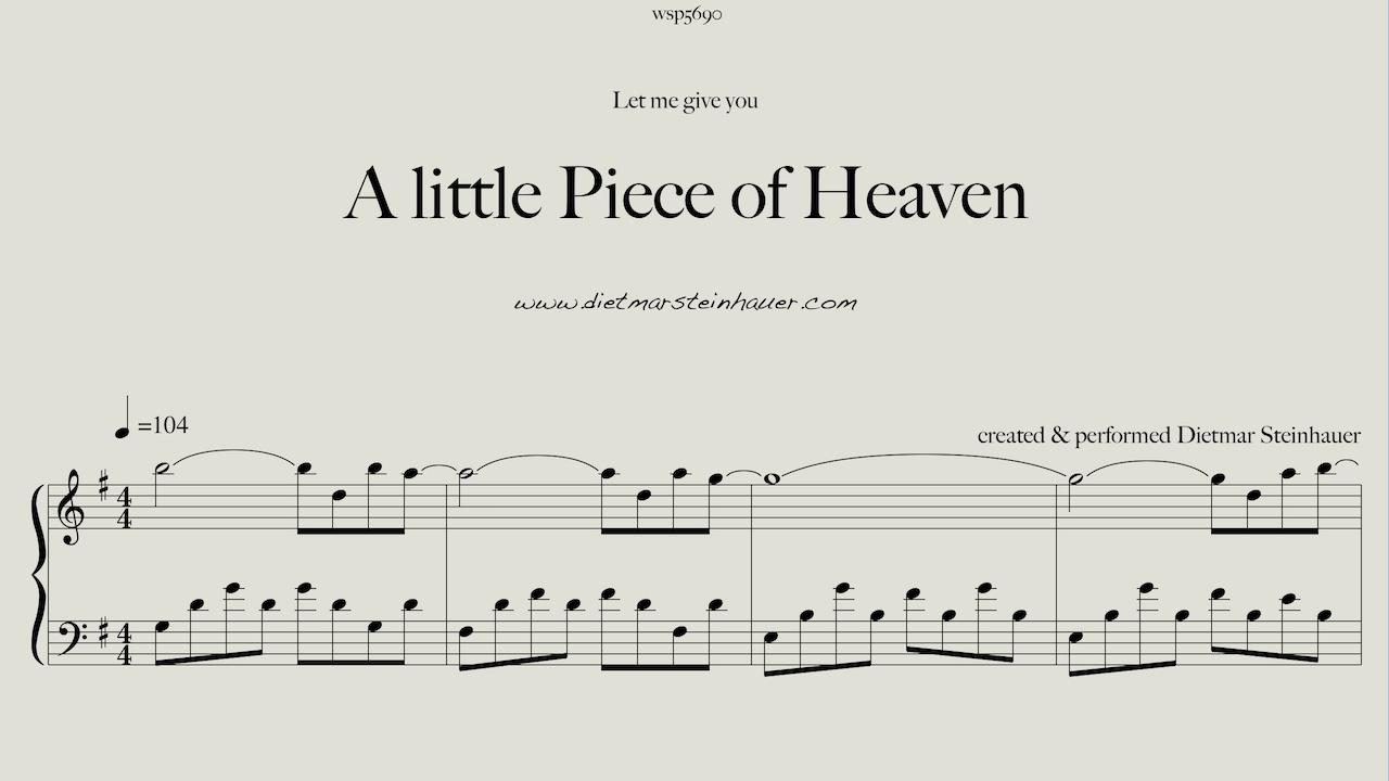 A little piece of heaven youtube for Dietmar steinhauer