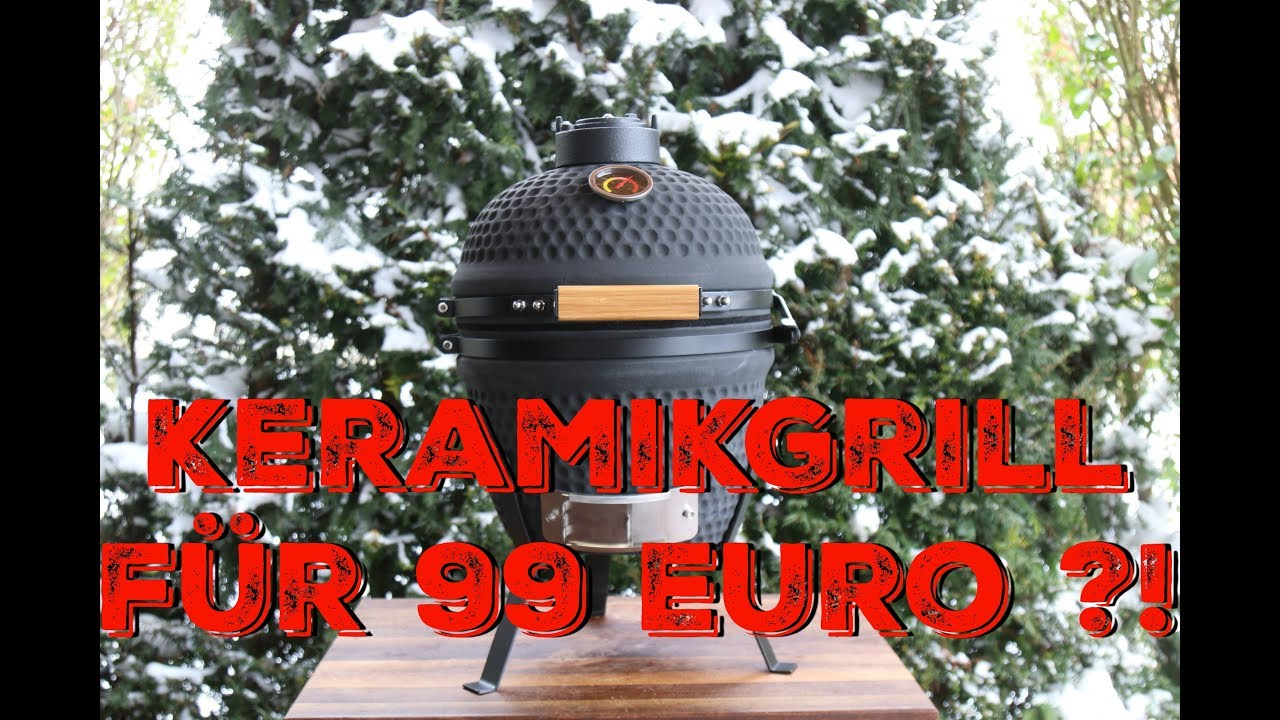keramikgrill f r 99 euro youtube