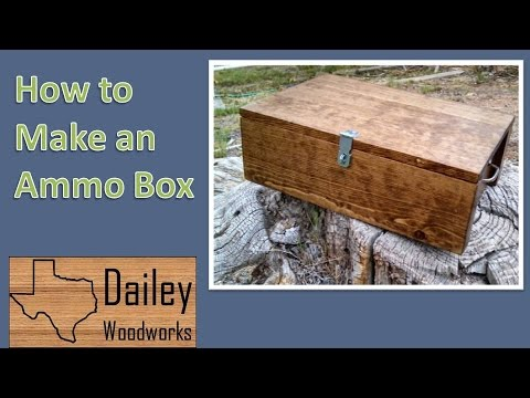 How To Make An Ammo Box