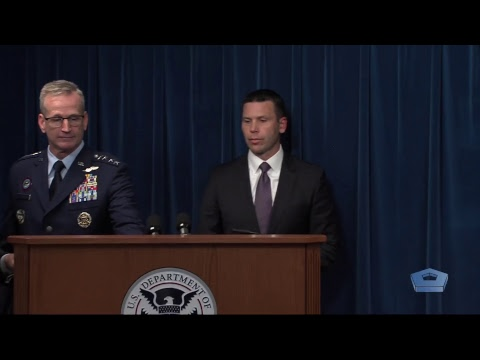DHS, DoD Host Press Conference on Department of Defense Deployment to the Southwest Border