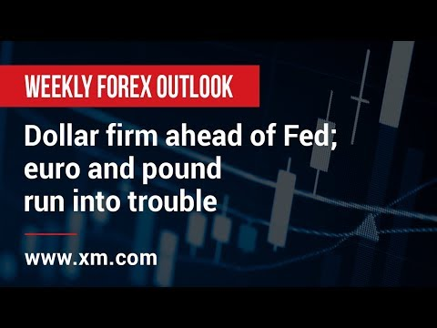 Weekly Forex Outlook: 14/12/2018 - Dollar firm ahead of Fed; euro and pound run into trouble