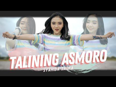 Смотреть клип Syahiba Saufa - Talining Asmoro