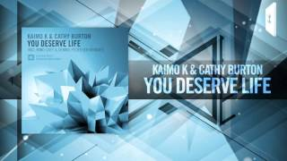 Kaimo K & Cathy Burton - You Deserve Life (Amsterdam Trance/RNM) Resimi