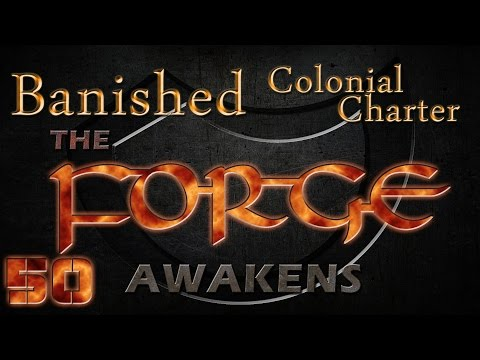 Banished Colonial Charter Mod Episode 50 Season 4 – The Forge Awakens