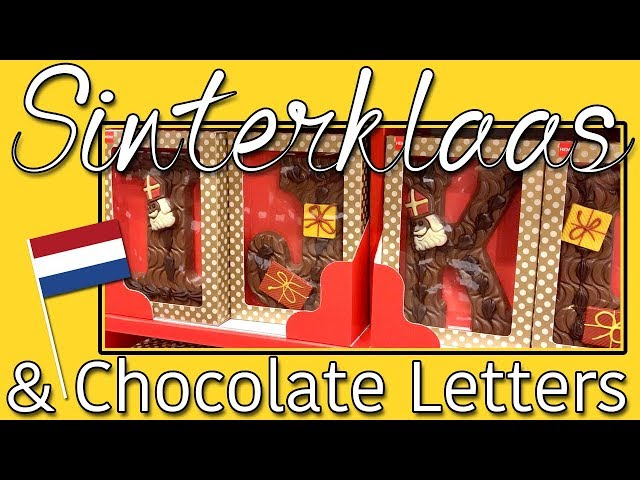 Sinterklaas and Chocolate Letters