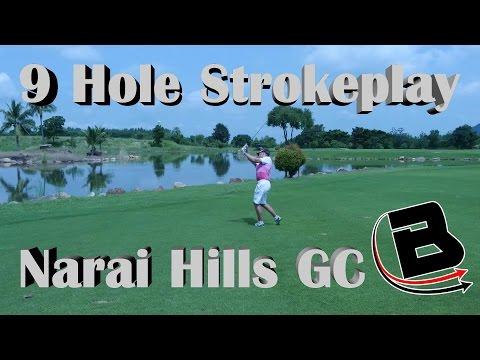 9 Hole Strokeplay Narai Hills GC