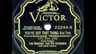 "Leo Reisman & His Orchestra - ""You Do Something To Me"" & ""You've Got That Thing"""