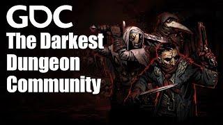 Circle in the Dark: The Darkest Dungeon Community