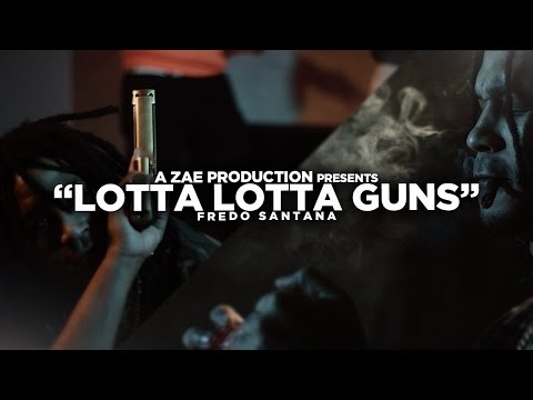 Fredo Santana - Lotta Lotta Guns (Official Video) Shot By @AZaeProduction