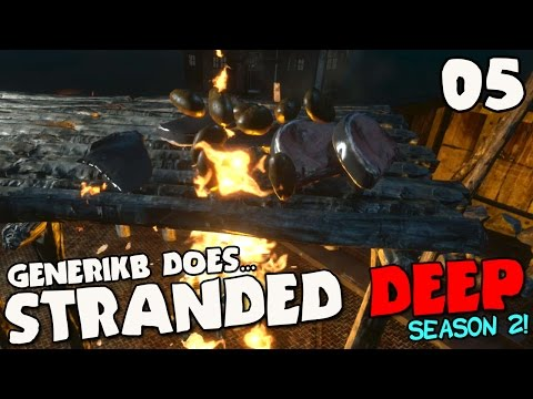 Stranded Deep Gameplay S02E05 -
