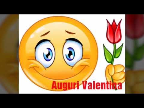Valentina Valentino Buon Onomastico Youtube