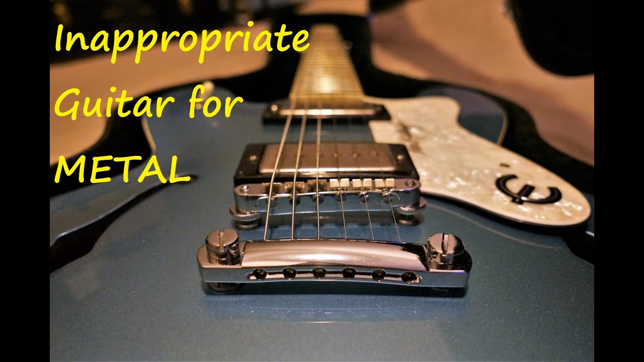 inappropriate guitar for metal epiphone es 335 supernova seymour duncan phat cat p90 youtube. Black Bedroom Furniture Sets. Home Design Ideas