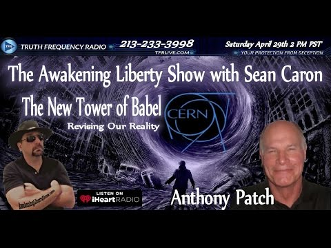 RESURRECTING NIMROD, CERN THE NEW TOWER OF BABEL ANTHONY PATCH
