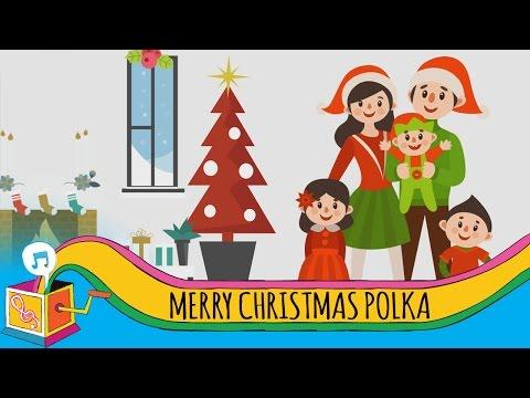 Merry Christmas Polka   Children's Christmas Song