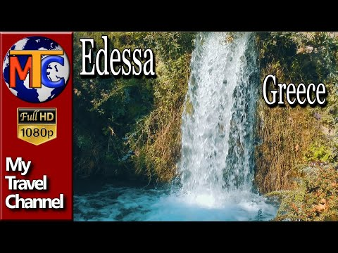 "Edessa Waterfalls - ""City of Waters"""