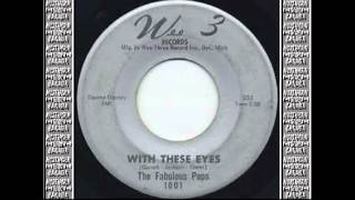 FABULOUS PEPS - WITH THESE EYES (WEE 3) #NORTHERN SOUL CANADA